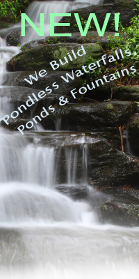 NEW at Windchime Nursery - Pondless Waterfalls, Ponds and Fountains